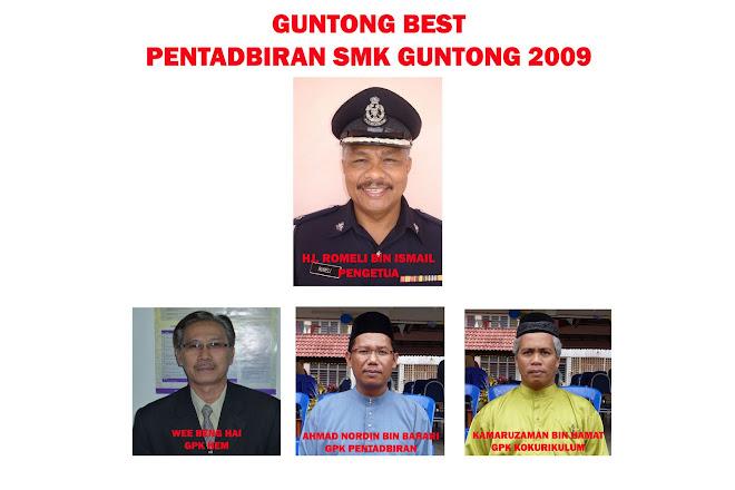 PENTADBIRAN SMK GUNTONG 2009