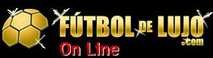 FUTBOL DE LUJO TV | VER PARTIDOS DE FUTBOL ONLINE EN VIVO Y DIRECTO | SOCCER LIVE FOOTBALL