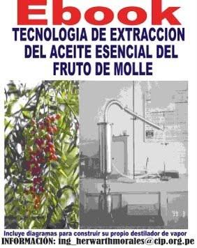 Ebook Extraccion de Aceite Esencial de Molle o Pirul 2011