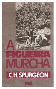 Download de Livros Evangélicos: A Figueira Murcha