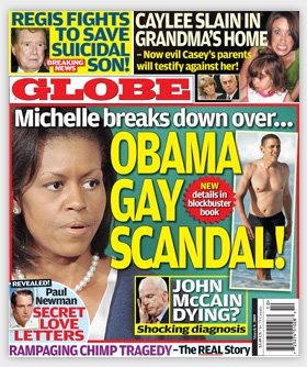 obama gay sex scandal the globe 20090225 Mature fat cunt revealed under a upskirt red as fire