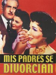 Mis Padres se Divorcian (con Arturo de Cordova)