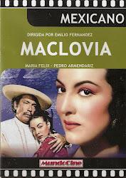 Maclovia (con Pedro Armendariz y Carlos Lopez Moctezuma)