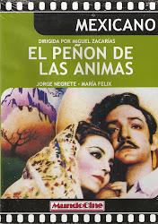 El Peñon de las Animas (Dir. Miguel Zacarias. Con Jorge Negrete y Carlos Lopez Moctezuma)