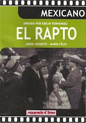 El Rapto (con Maria Felix)