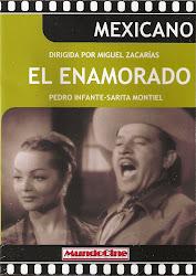 """El Enamorado (Dir. Miguel Zacarias. Con Pedro Infante, Eulalio Gonzalez """"Piporro"""", Alfredo Jimenez)"""