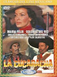 La Cucaracha (Con Maria Felix, Pedro Armendariz, Flor Silvestre y Cuco Sanchez)