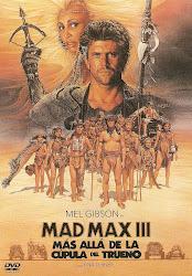 Mad Max iii. Mas alla de la Cupula del Trueno (Australia- EEUU)