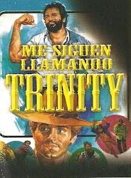 Me Siguen Lamando Trinity
