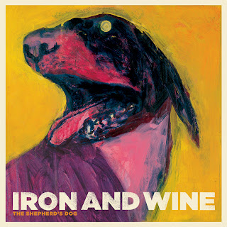 The Shepherd's Dog – Iron & Wine