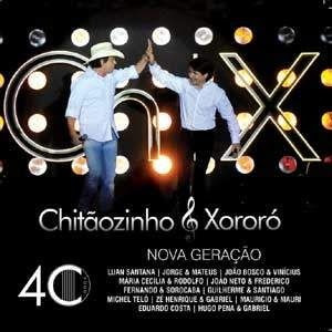 Baixar CD capa Chitãozinho e Xororó   CD 40 Anos (2010)