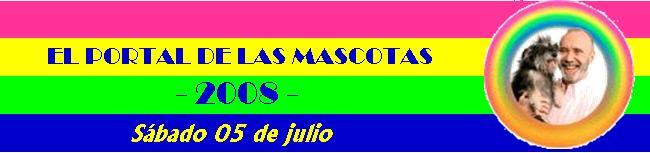 EL PORTAL DE LAS MASCOTAS 05-07-08