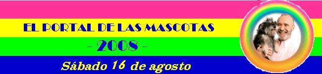 EL PORTAL DE LAS MASCOTAS - 16-08-08