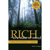 Rich is a State of Mind: Building Wealth and Happiness - A Blueprint