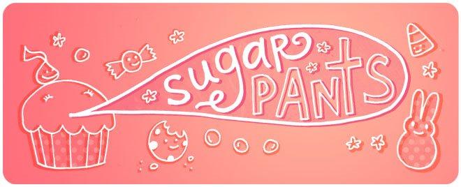 Sugar Pants