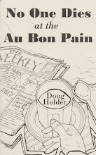 No One Dies at the Au Bon Pain by Doug Holder