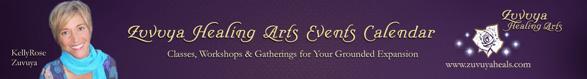 Zuvuya Healing Arts Events Calendar