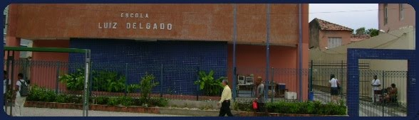 Escola Luiz Delgado