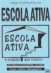Cordel: Escola Ativa. nº 64. Julho/2007