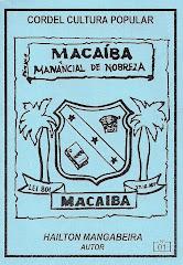 Cordel: Macaíba, Manancial de Nobreza. nº 01. Agosto/2001