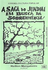 Cordel: A Saga do Jundiaí em Busca da Sobrevivência. nº 06. Janeiro/2002