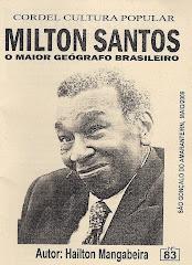 Cordel: Milton Santos: O Maior Geógrafo Brasileiro, N° 83. Lançado no encontro realizado pela UFRN.