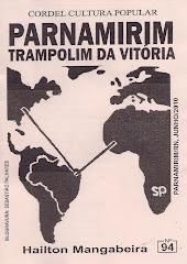 Cordel: Parnamirim, Trampolim da Vitória. Nº 94. Junho/2010