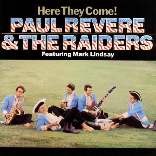 Paul Revere And The Raiders Midnight Ride. Paul Revere & the Raiders