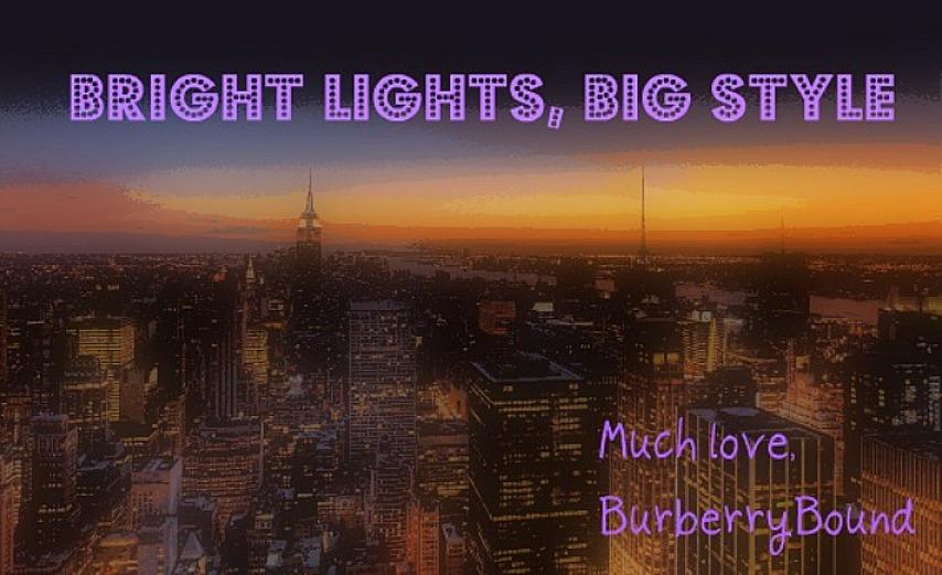 Bright Lights, Big Style