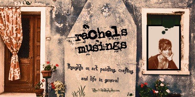 rachel's musings