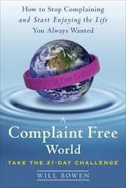 A Complaint Free World written by Will Bown