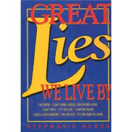 Great Lies We Live By written by Stephanie Burns