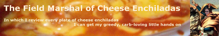 The Field Marshal of Cheese Enchiladas