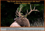 """The Truth About Pennsylvania's Elk Herd"""