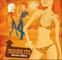 Fenomeno fuzz – martinis & bikinis (surf)
