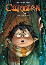 Francia, settembre 2010. Carrion - Tomo 1: Le secret de la ville [fumetto/bande dessinee]