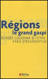 Régions, le grand gaspi