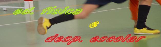 Educão Física e Desporto Escolar