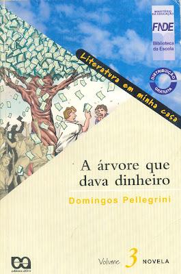 A Árvore que Dava Dinheiro - Domingos Pellegrini