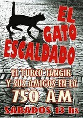 "El turco Tangir en Radio: ""EL GATO ESCALDADO"" DOMINGOS 07.00 hs."