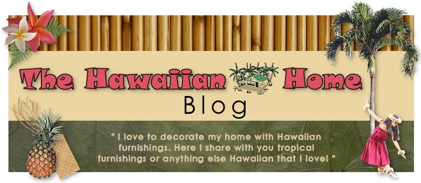 The Hawaiian Home Blog