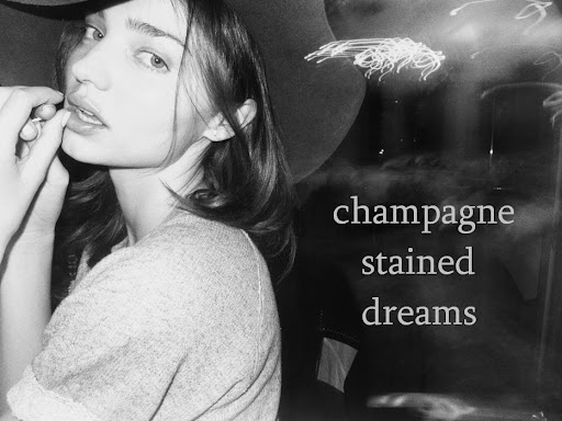 champagne stained dreams