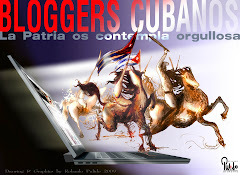 A todos los Bloggers Cubanos del Mundo