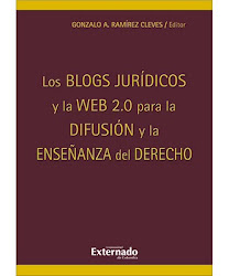 Los blogs jurdicos y la Web 2.0 para la difusin y la enseanza del derecho (obra colectiva)