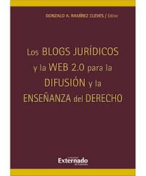 Los blogs jurídicos y la Web 2.0 para la difusión y la enseñanza del derecho (obra colectiva)