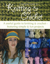 The Complete Guide to Knitting & Crochet