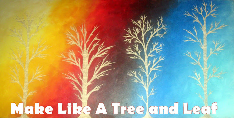 Make Like A Tree and Leaf