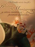 GLAFIRA LA MANTARRAYA Y OTROS CUENTOS Y POEMAS INFANTILES