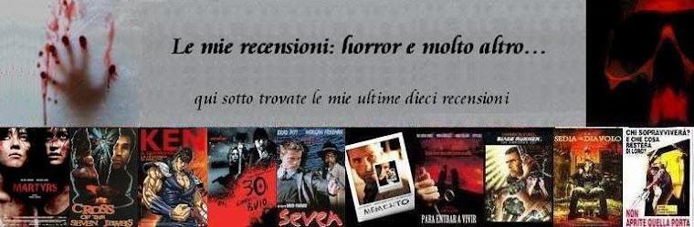 Le mie recensioni: horror e molto altro... Benvenuti!