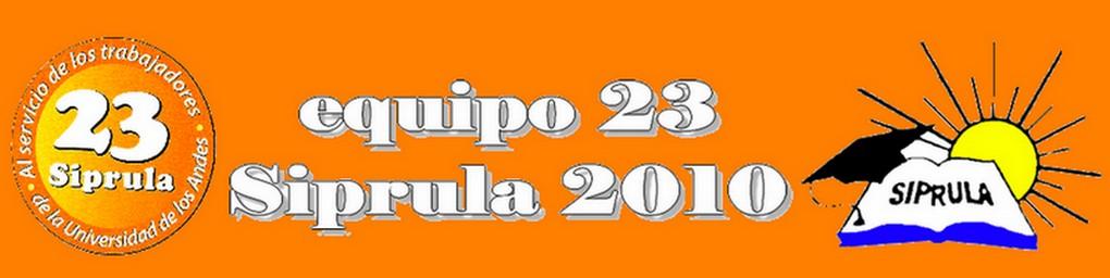 Equipo 23 - SIPRULA 2010